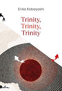 Erika Kobayashi, Trinity, Trinity, Trinity