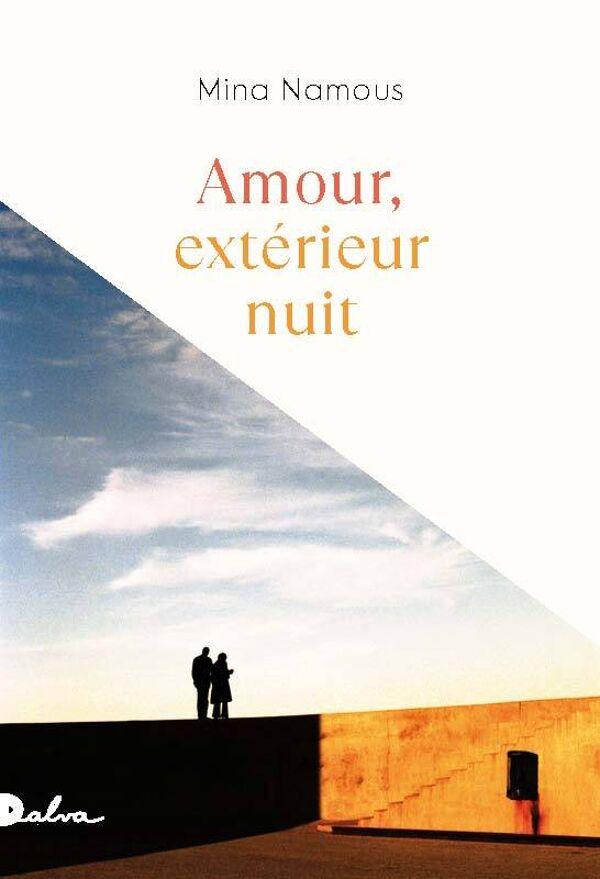 Mina Namous, Amour, extérieur nuit